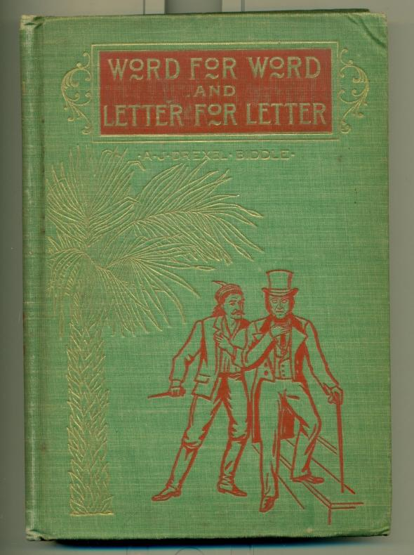 Word For Word And Letter For Letter A Biographical Romance. Illustrated by Edward Holloway.