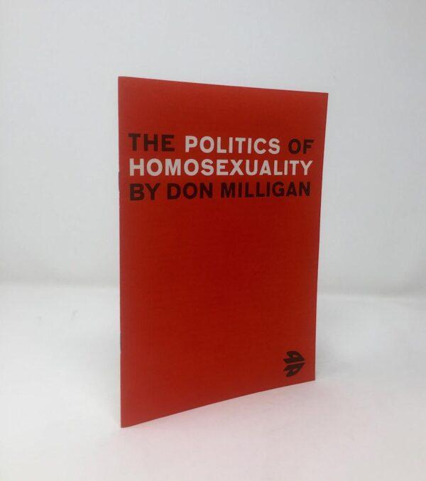 The Politics of Homosexuality